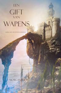 Een Gift Van Wapens (Boek #8 In De Tovenaarsring) Boekomslag