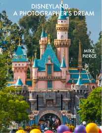 Disneyland A Photographers Dream book