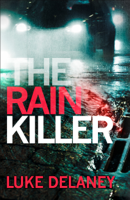 Luke Delaney - The Rain Killer artwork