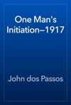 One Mans Initiation1917
