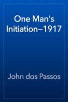 One Man's Initiation—1917