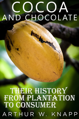 Cocoa and Chocolate - Arthur W. Knapp book