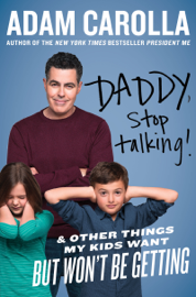Daddy, Stop Talking! book