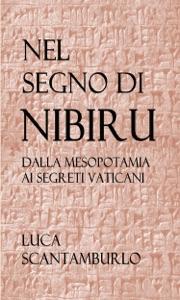 Nel segno di Nibiru. Dalla Mesopotamia ai segreti vaticani. Book Cover