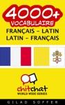 4000 Franais - Latin Latin - Franais Vocabulaire