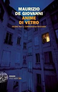 Anime di vetro da Maurizio De Giovanni
