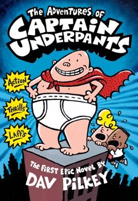 351c08415 The Adventures of Captain Underpants (Captain Underpants #1) on ...