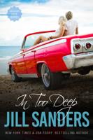 Jill Sanders - In Too Deep artwork