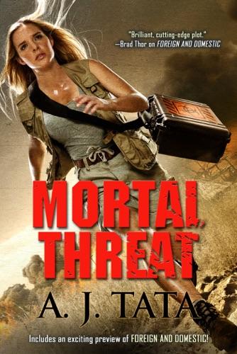 Mortal Threat - A. J. Tata - A. J. Tata