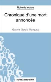 CHRONIQUE DUNE MORT ANNONCéE DE GABRIEL GARCíA MáRQUEZ (FICHE DE LECTURE)