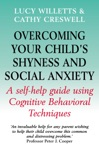 Overcoming Your Childs Shyness And Social Anxiety