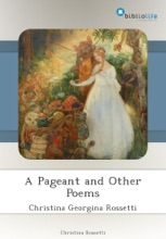 A Pageant And Other Poems