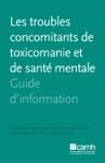 Les Troubles Concomitants De Toxicomanie Et De Sant Mentale