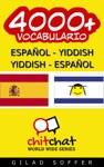 4000 Espaol - Yiddish Yiddish - Espaol Vocabulario