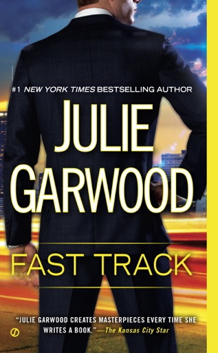 Fast Track - Julie Garwood