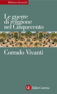 Le guerre di religione nel Cinquecento Copertina del libro