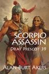 Scorpio Assassin Dray Prescot 39