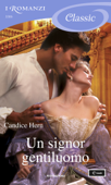 Un signor gentiluomo (I Romanzi Classic) Book Cover