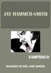 Jay Hammer-Smith 06 - Vamprico Jay Hammer-Smith 6