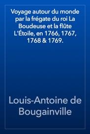 VOYAGE AUTOUR DU MONDE PAR LA FRéGATE DU ROI LA BOUDEUSE ET LA FLûTE LÉTOILE, EN 1766, 1767, 1768 & 1769.