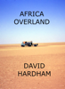 David Hardham - Africa Overland artwork