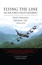 Flying the Line, An Air Force Pilot's Journey