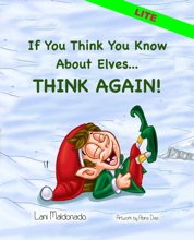 If You Think You Know About Elves...THINK AGAIN!