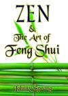 Zen And The Art Of Feng Shui