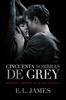 Cincuenta sombras de Grey - E L James