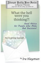 What The Hell Were You Thinking?: Good Advice For People Who Make Bad Decisions