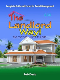 DOWNLOAD OF THE LANDLORD WAY!: KEY FORMS, INFORMATION FROM 30 YEAR VETERAN IN RENTAL BUSINESS!UPDATED! PDF EBOOK