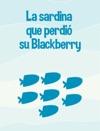 La Sardina Que Perdi Su Blackberry