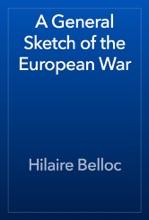 A General Sketch Of The European War