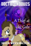 Doctor Whooves A Thief At The Gala