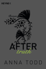 Anna Todd - After truth Grafik
