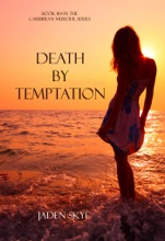 Death By Temptation (Book #14 In The Carribean Murder Series)
