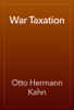 Otto Hermann Kahn - War Taxation artwork