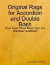 Original Rags For Accordion And Double Bass
