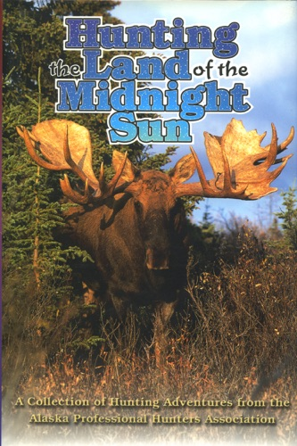 Hunting the Land of the Midnight Sun - Apha - Apha