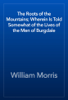 William Morris - The Roots of the Mountains; Wherein Is Told Somewhat of the Lives of the Men of Burgdale artwork
