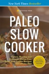 Paleo Slow Cooker 75 Easy Healthy And Delicious Gluten-Free Paleo Slow Cooker Recipes For A Paleo Diet