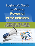 Beginner's Guide to Writing Powerful Press Releases