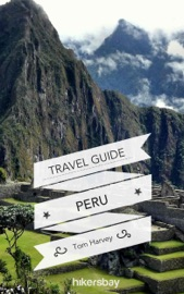 PERU TRAVEL GUIDE AND MAPS FOR TOURISTS