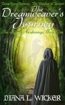 The Dreamweavers Journey The Age Of Awakenings Book 1