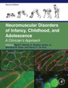 Neuromuscular Disorders Of Infancy Childhood And Adolescence