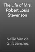 The Life of Mrs. Robert Louis Stevenson