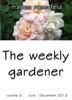 The Weekly Gardener Volume 3 July: December 2012
