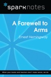 A Farewell To Arms SparkNotes Literature Guide
