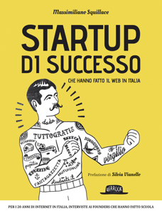 Startup di successo che hanno fatto il web in Italia Libro Cover