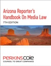 Arizona Reporters Handbook On Media Law